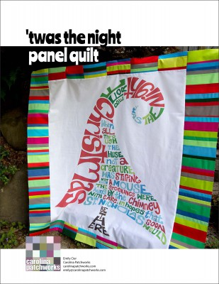 'twas the night panel quilt project